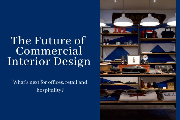 The Future of Commercial Interior Design
